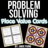 Problem Solving Place Value Cards