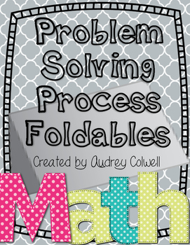 Problem Solving Process Problems & Foldable