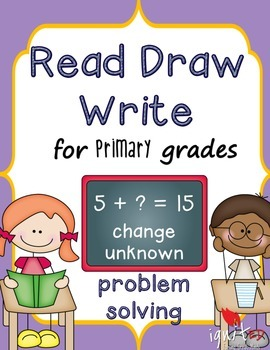 Problem Solving: Read Draw Write Change Unknown