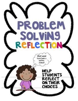 Problem Solving Reflection:  Thinking About Choices