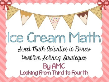 Problem Solving Review - Ice Cream Math