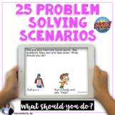 Problem Solving Scenarios BOOM Cards What should you do di