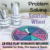 Problem Solving Solution Wheel & Role Play!