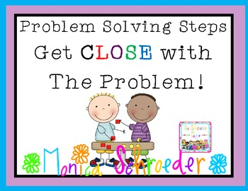 Problem Solving Steps: Getting CLOSE with the Problem