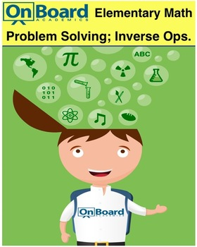 Problem Solving Strategies, Inverse Operations-Interactive Lesson