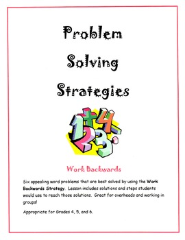 Problem Solving Strategies - Work Backwards