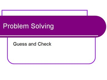 Problem Solving Strategy - Guess and Check - Common Core