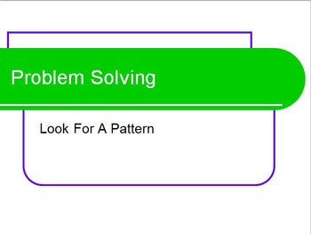 Problem Solving Strategy - Look For A Pattern - Common Core