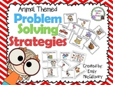Problem Solving Strategy Posters: Animal Themed
