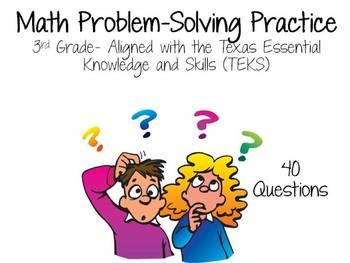 Problem-Solving- TEKS Aligned, 40 questions