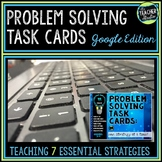 Problem Solving Task Cards: 7 Strategies for Grades 3-4 GOOGLE EDITION