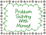 Problem Solving Task Cards: Adding and Subtracting Money With Regrouping