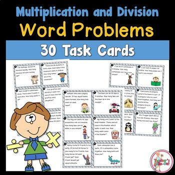Word Problem Task Cards using Multiplication and Division
