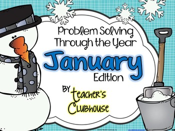 Problem Solving Through the Year: January Edition