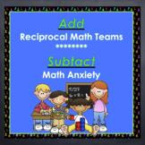 Problem Solving: Use Reciprocal Math Teams