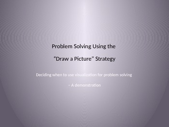 """Problem Solving Using the """"Draw a Picture"""" Strategy"""