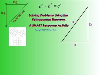 Problem Solving Using the Pythagorean Theorem: A SMART Response Activity 8.G.B.7