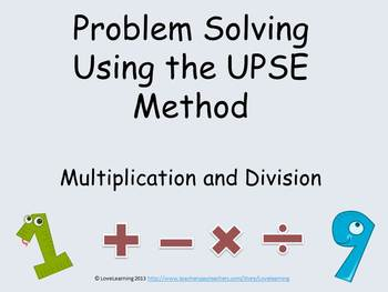 Problem Solving Using the UPSE Method - Multiplication and Division