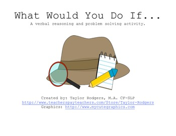 Problem Solving: What Would You Do?