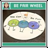 Problem Solving Wheel: Being Fair