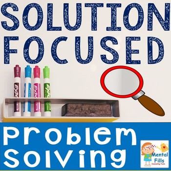 Solution Focused Problem Solving Lesson with Worksheet