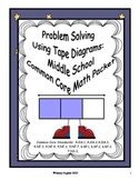 Problem Solving With Tape Diagrams:  Middle School Common Core Packet