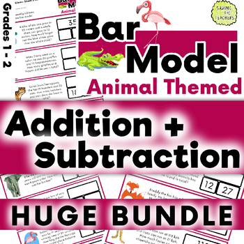 Problem Solving Word Problems: Animal Addition and Subtraction Bar Model Bundle