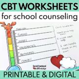 CBT Worksheets for School Counseling - Printable & Digital