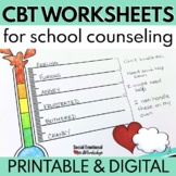 CBT Worksheets for School Counseling - Printable & Digital