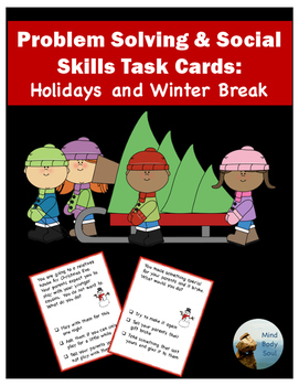 Problem Solving and Social Skills Task Cards:  Holidays and Winter Break