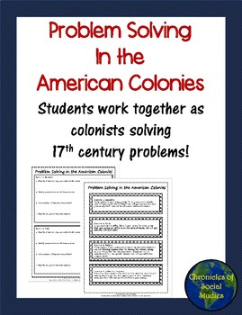 Problem Solving in the Thirteen Colonies