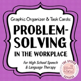 Problem-Solving in the Workplace for High School Speech and Language Therapy