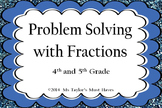 Problem Solving with Fractions Task Cards 4.3A, 4.3B, 4.3C, 4.3D