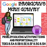 Problem Solving with Functions and Proportionality TEKS 8.