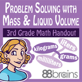 Problem Solving with Mass and Liquid Volume pgs. 29 & 30 (CCSS)