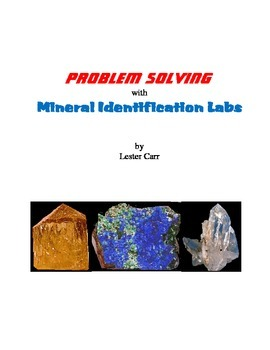 Problem Solving with Mineral Identification Labs