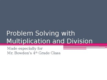 Problem Solving with Multiplication and Division