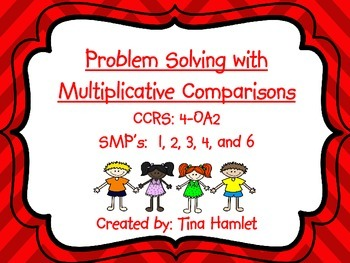 Problem Solving with Multiplicative Comparisons 4-OA2