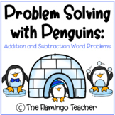 Problem Solving with Penguins: Addition and Subtraction Wo