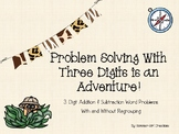 Problem Solving with Three Digits is an Adventure!