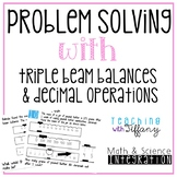Problem Solving with Triple Beam Balances and Decimal Operations Task Cards