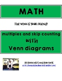 Problem Solving with Venn Diagrams   Multiples and Skip Couting
