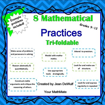 Problem Solving with the 8 Mathematical Practices Tri-Foldable Grades 9-12