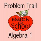 Problem Trail: Back To School Algebra 1 (Digital/PDF)