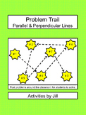 Problem Trail: Parallel and Perpendicular Lines
