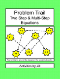 Problem Trail: Two Step & Multi-Step Equations