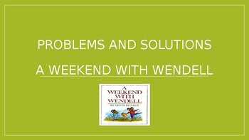 Problem and Solution- A Weekend With Wendell Comprehension Book Companion