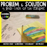 Problem and Solution Activities   A Bad Case of the Stripes