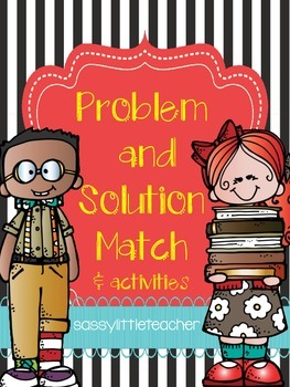 Problem and Solution Match and Activities