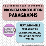 Problem and Solution Text Structure: Intro, Paragraph Analysis, Writing